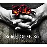 Strings Of My Soul(��������)(DVD�t)���{�F�O�ɂ��