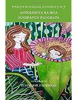 Padya Dungug Kinaray-a: Antolohiya Ka Mga Sugidanun Pangbata: 9