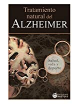 Tratamiento natural del ALZHEIMER (Spanish Edition)