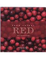 Food Colour Red (Food Colour Series)