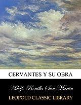 Cervantes y su obra