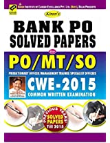 Kiran's Bank PO Solved Papers for PO/MT & SO Probationary Officer & Management Trainee/Specialist Officer (CWE-2015)