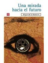 Una mirada hacia el futuro (Administracin)
