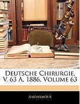 Deutsche Chirurgie. V. 63 A, 1886, Volume 63