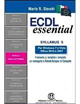 ECDL Essential - Modulo 4 - Foglio elettronico (Italian Edition)