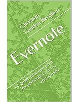 Evernote: le guide pratique: Pour les particuliers et les entreprises (French Edition)