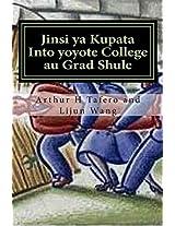 Jinsi Ya Kupata into Yoyote College Au Grad Shule: Siri Ya Back Door Method