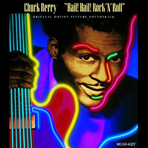Chuck Berry - Hail! Hail! Rock 'N' Roll / Soundtrack