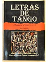 Letras De Tango, 1897-1981/letters Of Tango, 1897-1981