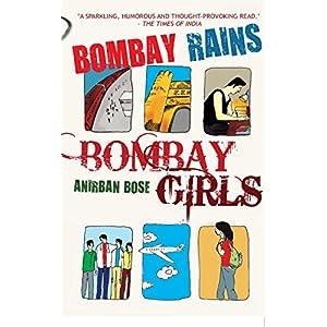 Bombay Rains, Bombay Girls