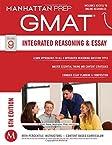 GMAT Integrated Reasoning and Essay (Manhattan Prep GMAT Strategy Guides)