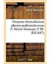 Novarum Observationum Physico-Mathematicarum F. Marini Mersenni, T III. (Sciences)