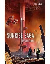 Sunrise Saga - Evoluzioni (Italian Edition)