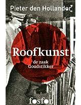 Roofkunst: de zaak Goudstikker (Dutch Edition)