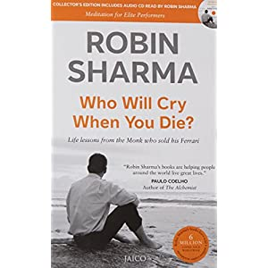 Who Will Cry When You Die? (With CD)