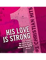 #1 Christian Hits: His Love Is
