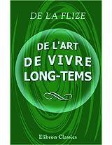 De l'art de vivre long-tems (French Edition)
