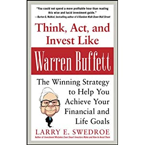 Think, Act, and Invest like Warren Buffet