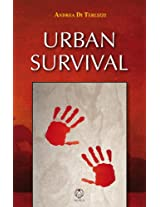 Urban Survival (Le ali della libertà Vol. 23) (Italian Edition)