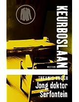 Jong Doktor Serfontein #1 (Keurboslaan)