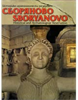 Sboryanovo: Historical & Archaeological Reservation