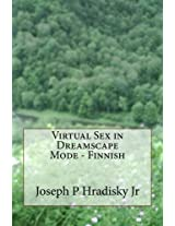 Virtual Sex in Dreamscape Mode - Finnish