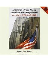 American Organ Music-1890-1940
