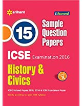 ICSE 15 Sample Question Papers History & Civics Class 10th (Old Edition)