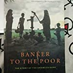 Banker of the poor by Muhammad Yunus