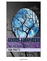 Sekretvampiresh: Sekret Vampiresh: Volume 1