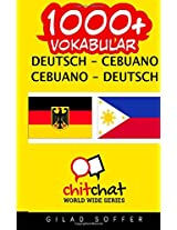 1000+ Deutsch - Cebuano Cebuano - Deutsch Vokabular