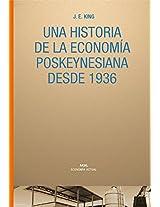 Historia de la economia Poskeynesiana desde 1936/ The Elgar Companion to post Keynesian Economics
