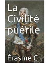 La Civilité puérile (French Edition)