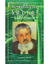 Mi Manifiesto Social (Contra el hambre, la pobreza, y el desempleo) (Spanish Edition)