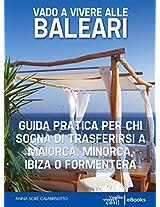 Vado a vivere alle Baleari