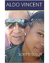 ALDO  VINCENT: SCRITTI SCELTI (Italian Edition)