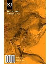 Burnt out: Tarash-e Sookhteh-Ha