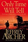 Only Time Will Tell: 1 (The Clifton Chronicles)