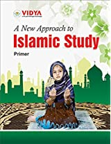 A New Approach to Islamic Studies - Primer