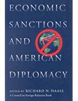 Economic Sanctions and American Diplomacy (Critical America)