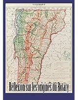 Réflflexion sur les origines du Rotary (French Edition)