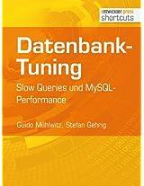 Datenbank-Tuning - Slow Queries und MySQL-Performance (shortcuts 95) (German Edition)