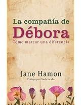 La Compania de Debora: Como Marcar una Diferencia