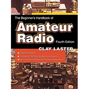 【クリックで詳細表示】The Beginner's Handbook of Amateur Radio (Tab Electronics Technical Library): Clay Laster: 洋書