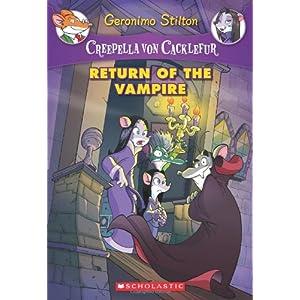 Creepella Von Cacklefur#04: return of the Vampire (Geronimo Stilton)