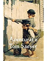 Aventurat E Tom Saeyer / the Adventured of Tom Sawyer