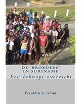De Broeders in Suriname: Een Beknopt Overzicht