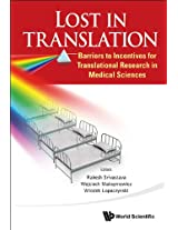 Lost in Translation: Barriers to Incentives for Translational Research in Medical Sciences