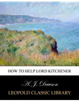 How to help Lord Kitchener