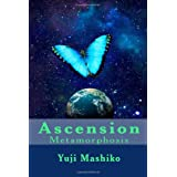 Ascension: MetamorphosisYuji Mashiko�ɂ��